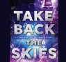 Read Take Back the Skies by Lucy Saxon