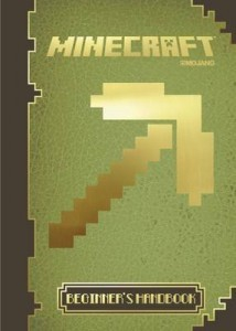 Minecraft: the Official Beginner's Handbook