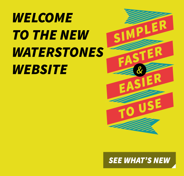 Welcome to the new Waterstones website