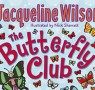 Jacqueline Wilson introduces The Butterfly Club